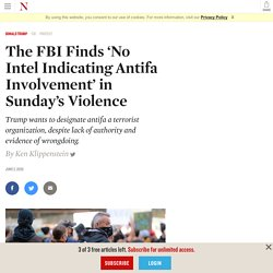 The FBI Finds 'No Intel Indicating Antifa Involvement' in Sunday's Violence
