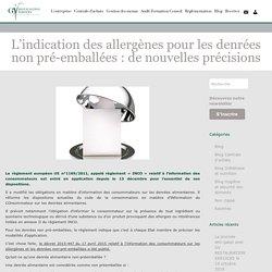 L'indication des allergènes pour les denrées non pré-emballées : de nouvelles précisions