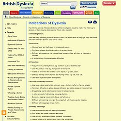 Indications of Dyslexia- About Dyslexia- the British Dyslexia Association