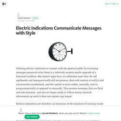 Electric Indications Communicate Messages with Style – Medium