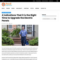 4 Indications That it is the Right Time to Upgrade the Electric Panels - Feed Inspiration