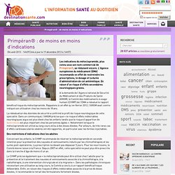 Primpéran® : de moins en moins d'indications - Education du patient - médicaments