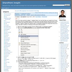 "Display ""! Updated Today"" indicator just like ""! New"" icon in Document Library » SharePoint Insight"