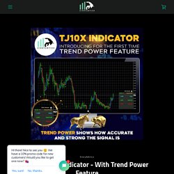 TJ10X Forex Indicator - With Trend Power Feature – SinryAdvice