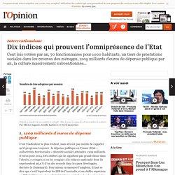 Dix indices qui prouvent l'omniprésence de l'Etat en France