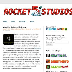Cool Indie Level Editors | Rocket 5 Studios