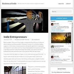 Indie Entrepreneurs - Business of Indie