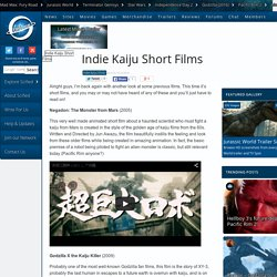 Indie Kaiju Short Films