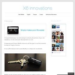 X6 innovations