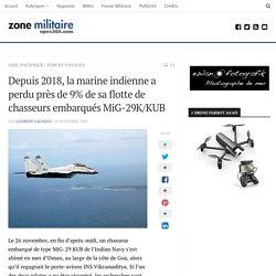 Depuis 2018, la marine indienne a perdu près de 9% de sa flotte de chasseurs embarqués MiG-29K/KUB
