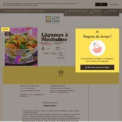Légumes à l'indienne - Recettes de cuisine bio à réaliser à base de produits bio