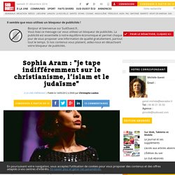 """Sophia Aram: """"je tape indifféremment sur le christianisme, l'islam et le judaïsme"""" - Sud Ouest.fr"""