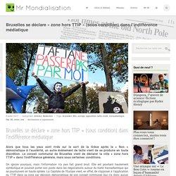 Bruxelles se déclare «zone hors TTIP» (sous condition) dans l'indifférence médiatique