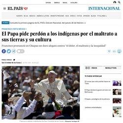 El Papa pide perdón a los indígenas por el maltrato a sus tierras y su cultura
