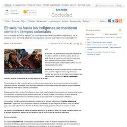 El racismo hacia los indígenas se mantiene como en tiempos coloniales - Diario Los Andes