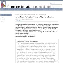 Le code de l'indigénat dans l'Algérie coloniale - Histoire coloniale et postcoloniale
