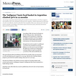 2014: The 'indigence' basic food basket in Argentina climbed 40% in 12 months