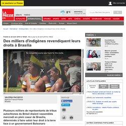 Des milliers d'indigènes revendiquent leurs droits à Brasilia