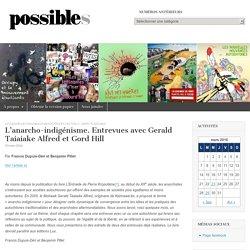 L'anarcho-indigénisme. Entrevues avec Gerald Taiaiake Alfred et Gord Hill – Revue POSSIBLES