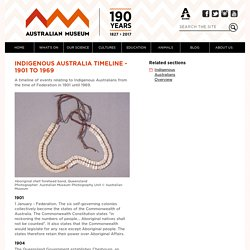 Indigenous Australia Timeline - 1901 to 1969 - Australian Museum