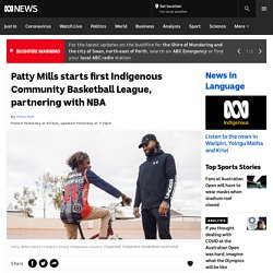Patty Mills starts first Indigenous Community Basketball League, partnering with NBA
