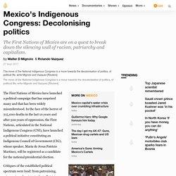 Mexico's Indigenous Congress: Decolonising politics
