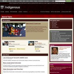ABC Online Indigenous - Special Topics - Reconciliation
