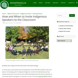 How and When to Invite Indigenous Speakers to the Classroom