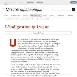 L'indigestion qui vient, par Benoît Bréville (Le Monde diplomatique, août 2015)