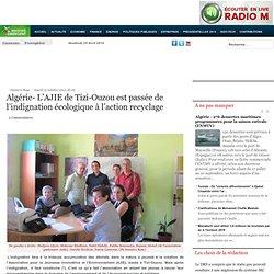 Algérie- L'AJIE de Tizi-Ouzou est passée de l'indignation écologique à l'action recyclage