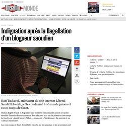 Indignation après la flagellation d'un blogueur saoudien