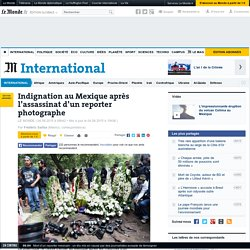 Indignation au Mexique après l'assassinat d'un reporter photographe