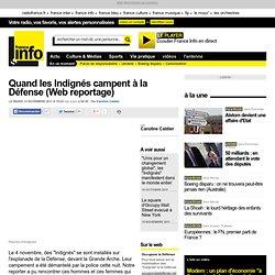 Quand les Indignés campent à la Défense (Web reportage) - Société