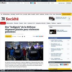 """Des """"indignés"""" de la Défense déposent plainte pour violences policières"""