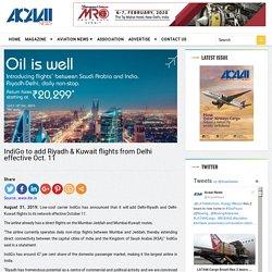 IndiGo to add Riyadh & Kuwait flights from Delhi effective Oct. 11