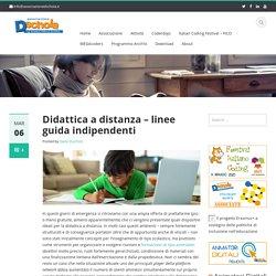 Didattica a distanza – linee guida indipendenti – Associazione Dschola