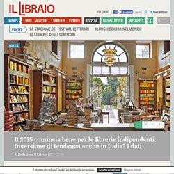 Il 2015 comincia bene per le librerie indipendenti. Inversione di tendenza anche in Italia? I dati