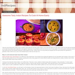 IndiRecipes: Awesome Tasty Indian Recipes To Cook At Home Easily