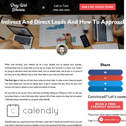 Indirect And Direct Leads And How To Approach Them