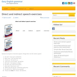 direct and indirect speech exercises.(English Grammar)..