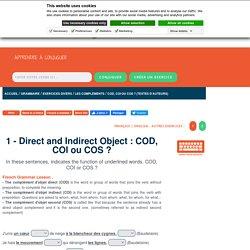 1 - COD, COI ou COS ? Exercice de grammaire en ligne