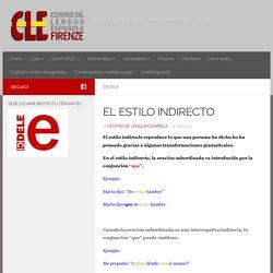 EL ESTILO INDIRECTO – Centro de Lengua Española