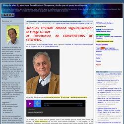 Jacques Testart : indispensable tirage au sort dans une démocratie digne de ce nom