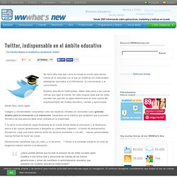 Twitter, indispensable en el ámbito educativo