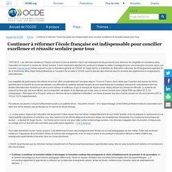 Continuer à réformer l'école française est indispensable pour concilier excellence et réussite scolaire pour tous