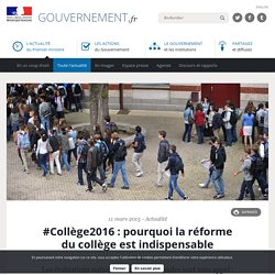 #Collège2016 : pourquoi la réforme du collège est indispensable