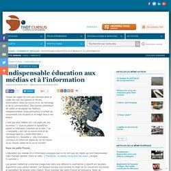 Indispensable éducation aux médias et à l'information