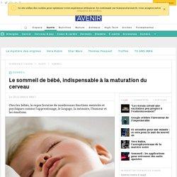 Le sommeil de bébé, indispensable à la maturation du cerveau