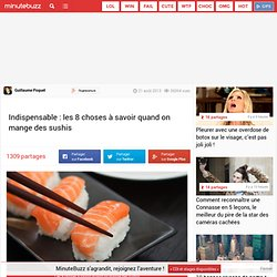 Indispensable : les 8 choses à savoir quand on mange des sushis