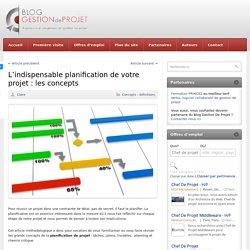 L'indispensable planification de votre projet : les concepts